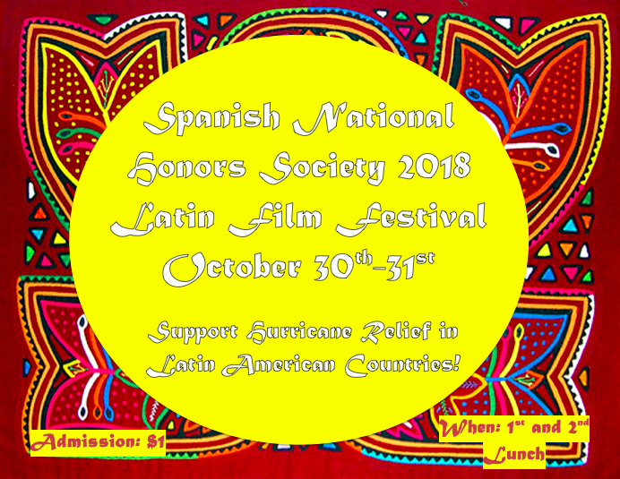 Spanish+National+Honors+Society+2018+Film+Festival